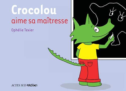 9782330009182: crocolou aime sa maitresse