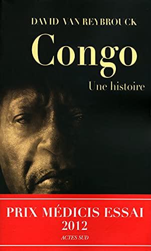 9782330009304: Congo, une histoire - Prix Médicis Essai 2012