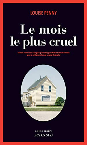 MOIS LE PLUS CRUEL -LE-: PENNY LOUISE