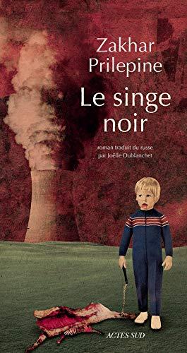 SINGE NOIR -LE-: PRILEPINE ZAKHAR