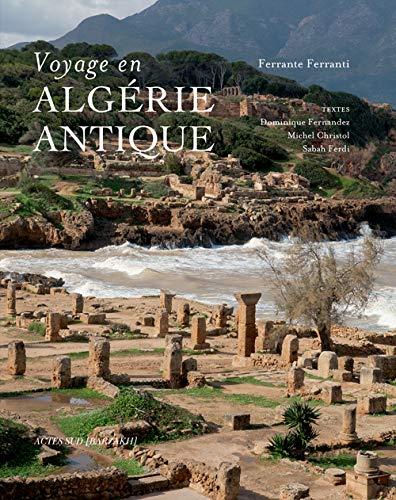 Algérie antique: Ferrante Ferranti, Sabah Ferdi