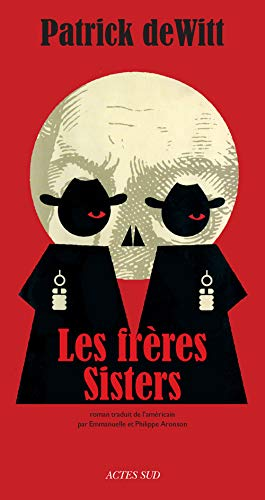 9782330009847: Les Frères Sisters (Lettres anglo-américaines)