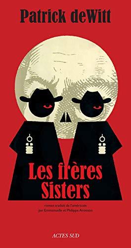 9782330009847: Les Frères Sisters