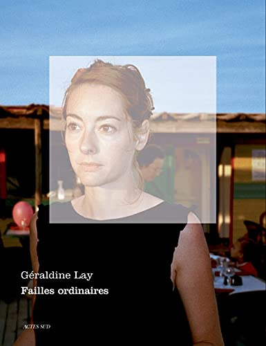 les failles ordinaires: Lay Geraldine