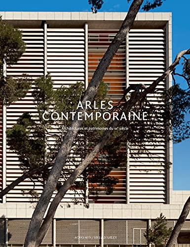 9782330009885: arles, ville contemporaine.