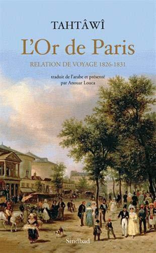 9782330010652: L'Or de Paris : Relation de voyage, 1826-1831
