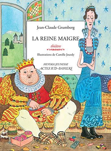 REINE MAIGRE -LA-: GRUMBERG JEAN CLAUDE