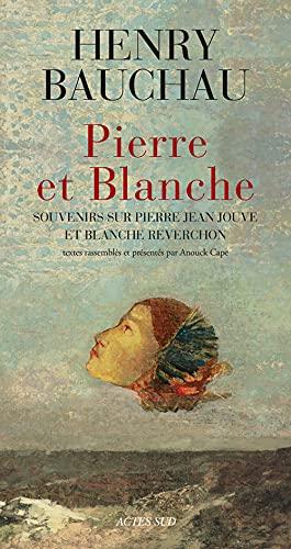 9782330012458: Pierre et Blanche