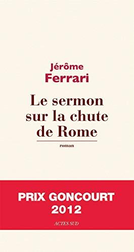 9782330012595: Le sermon sur la chute de Rome (French Edition)