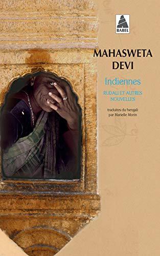 9782330013080: Indiennes : Rudali et autres nouvelles