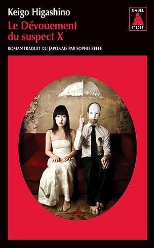 DÉVOUEMENT DU SUSPECT X (LE): HIGASHINO KEIGO