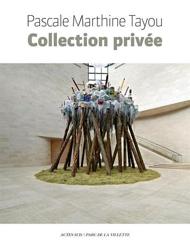Pascale Marthine Tayou, Collection privée : Exposition: Marthine Tayou, Pascale,