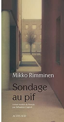 SONDAGE AU PIF: RIMMINEN MIKKO
