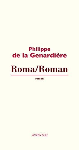 Roma/Roman: Philippe de La Genardi�re