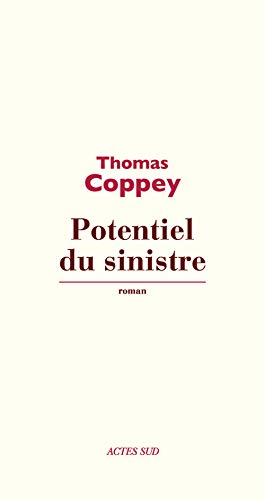 POTENTIEL DU SINISTRE: COPPEY THOMAS
