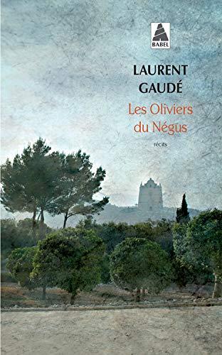 OLIVIERS DU NÉGUS (LES): GAUDÉ LAURENT