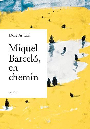 Miquel Barceló: Dore Ashton