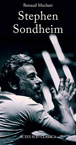 STEPHEN SONDHEIM: MACHART RENAUD