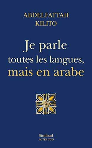 9782330016340: Je parle toutes les langues, mais en arabe