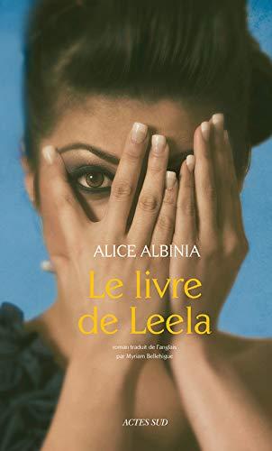 Le livre de Leela: Alice Albinia