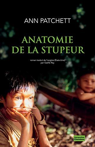 Anatomie de la stupeur: Ann Patchett