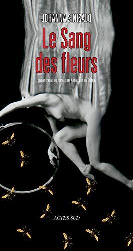Le sang des anges: Anne Colin Du Terrail, Johanna Sinisalo