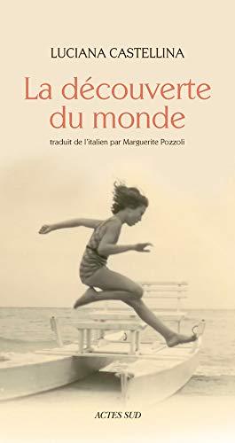 La découverte du monde: Jean Daniel, Luciana Castellina, Marguerite Pozzoli