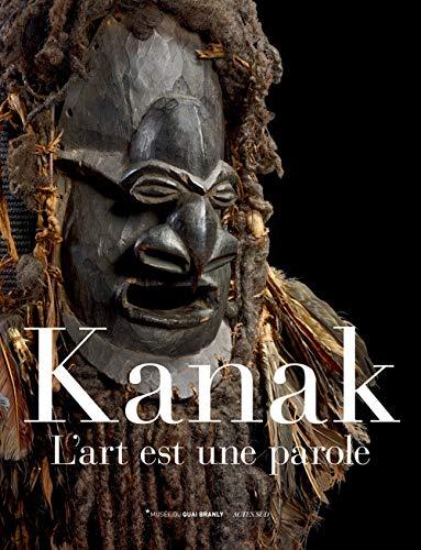 9782330018535: Kanak, l'art est une parole