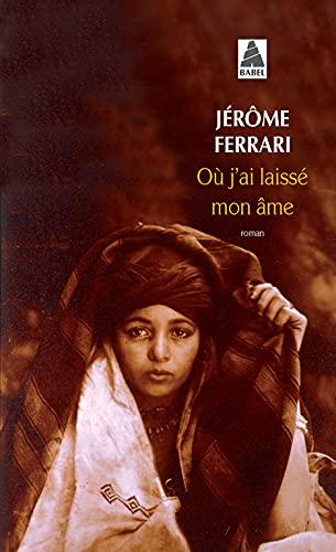 9782330018702: Ou J'ai Laisse Mon Ame (French Edition)