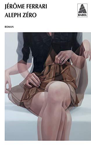 9782330019723: Aleph Zero (French Edition)