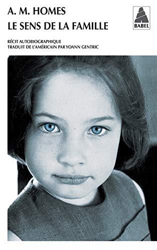 9782330019747: Le Sens De La Famille (French Edition)
