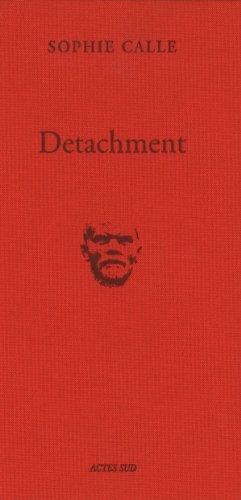 9782330019808: Sophie Calle: Detachment