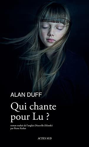 Qui chante pour Lu ?: Alan Duff