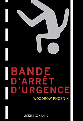 BANDE D'ARRÊT D'URGENCE: PHOENIX WOODROW