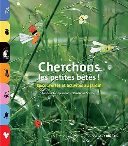 CHERCHONS LES PETITES BETES -NED 2013-: BAUMANN ANNE SOPHIE