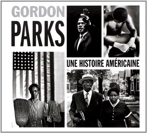 9782330021474: Gordon Parks : Une histoire américaine