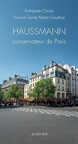 9782330022211: Haussmann conservateur de Paris