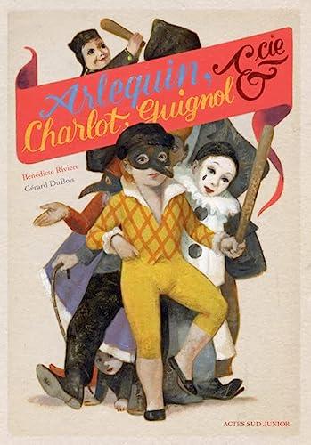 9782330022242: Arlequin, Charlot, Guignol & cie