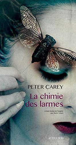 CHIMIE DES LARMES (LA): CAREY PETER
