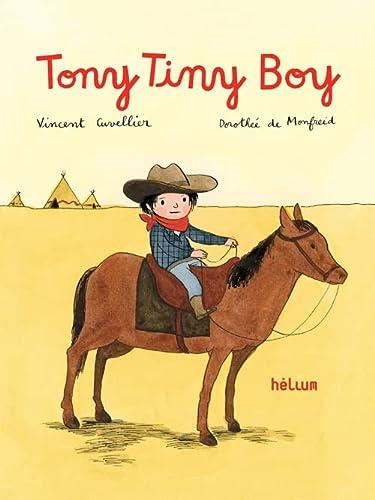 TONY TINY BOY: CUVELLIER /MONFREID