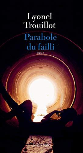 9782330022624: Parabole du failli