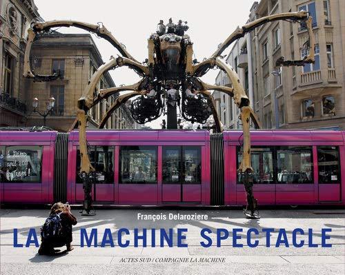 9782330022679: La Machine Spectacle