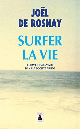9782330022785: Surfer la vie