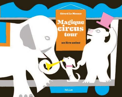 9782330022907: Magique Circus Tour