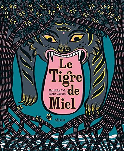 TIGRE DE MIEL -LE-: NAIR KARTHIKA