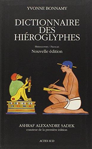 9782330023324: Dictionnaire des hiéroglyphes : Hiéroglyphes/Français