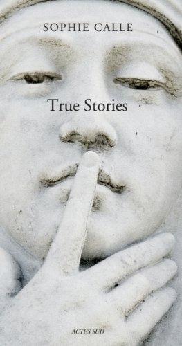 9782330023416: Sophie Calle: True Stories (PEINTURE, BD)