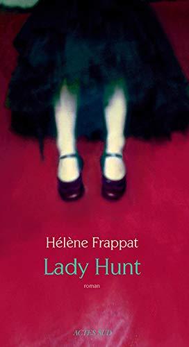 Lady Hunt: Helene Frappat