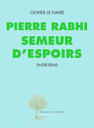 SEMEUR D'ESPOIRS: RABHI PIERRE