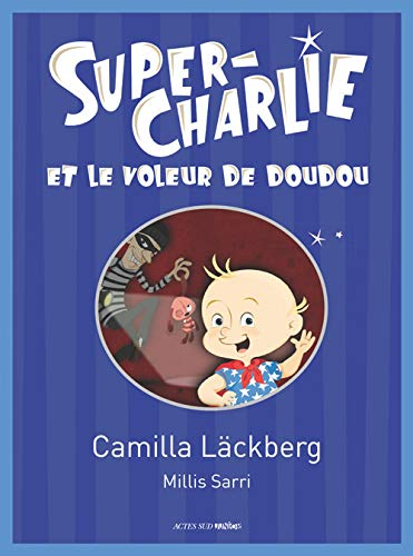 9782330023645: Super-Charlie et le voleur de doudou